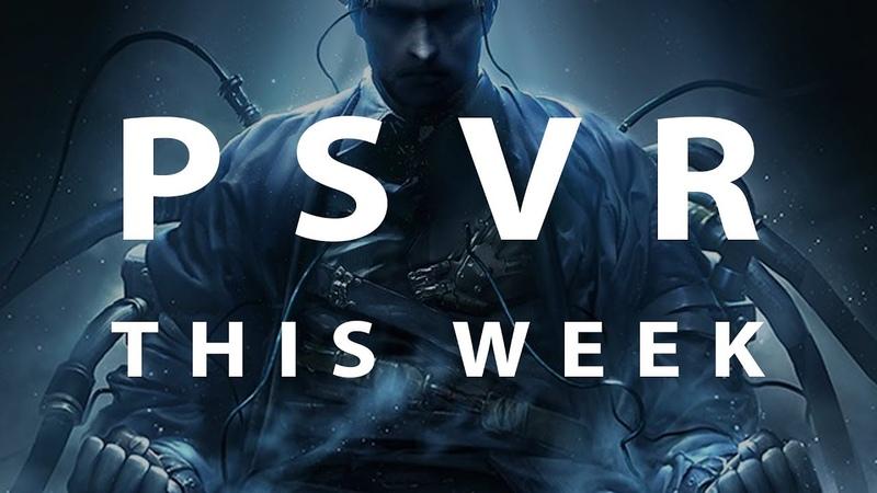 PSVR THIS WEEK February 16 2020 Bullet Sorrow VR Dreams VR PSVR2 Rumors More