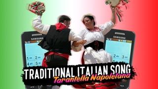 Traditional Italian Song - Tarantella Napoletana (Samsung Cover)