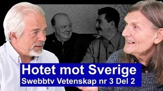 Hotet mot Sverige - Swebbtv Vetenskap nr 3 Del 2 med författaren Juri Lina