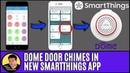 Enable Door Chimes in New SmartThings App