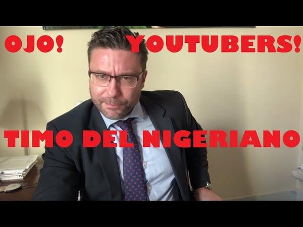 Aviso para nobles Youtubers del Misterio el timo del nigeriano