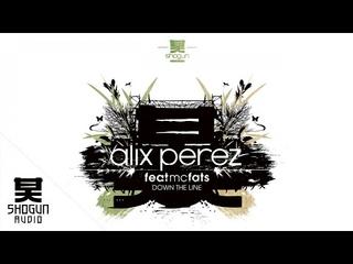Alix Perez Ft. MC Fats - Fingerclick