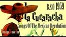 La Cucaracha, Canciones De La Revolucion, Mexico B.S.O - 1959