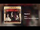 Mina - Napule è [Napoli secondo estratto 2003]