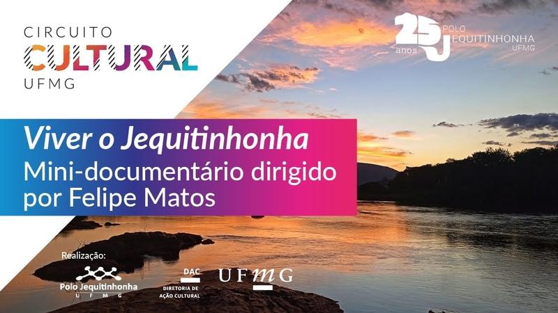 Mini documentário 'Viver O Jequitinhonha'