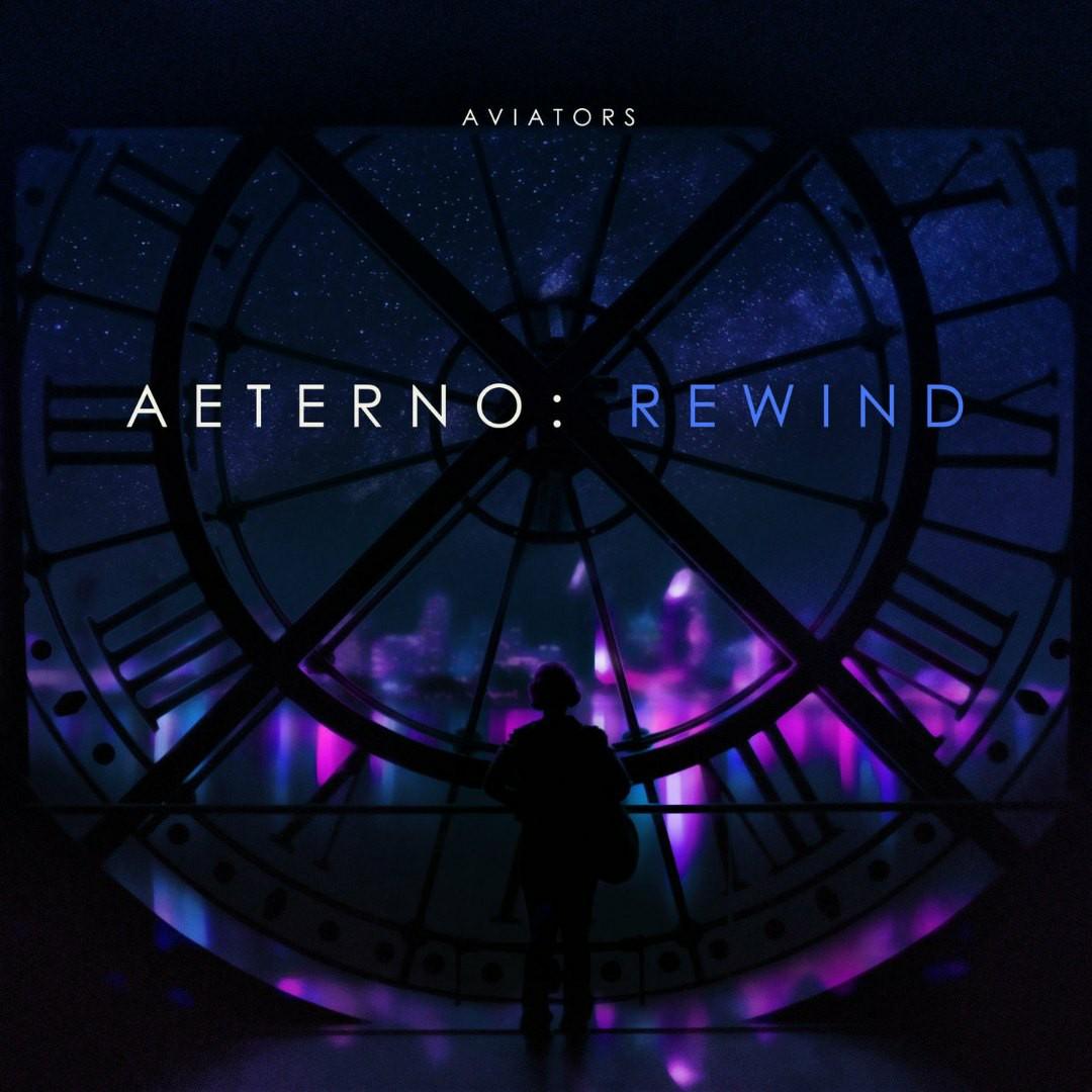 Aviators - Aeterno: Rewind [EP]