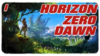 ◙ Horizon Zero Dawn ◙ Прохождение на PC - 1. Новый вызов! ◙  ►