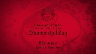 Dreamcatcher - BEcause   Lyrics Spoiler