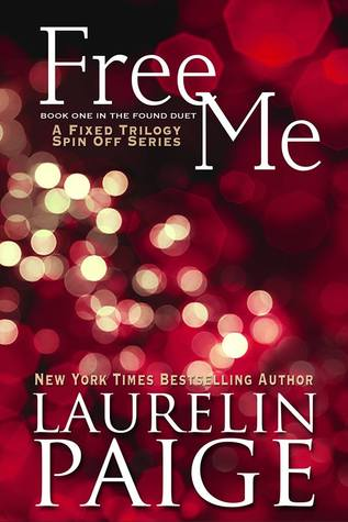 Free Me (The Found Duet #1) - Laurelin Paige