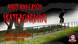 Powell Peralta Presents: Andy Anderson Skateboarding