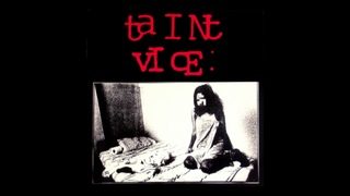 Taint – Vice (Self Abuse Records, 2001) [Full LP]