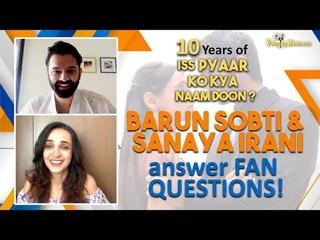 Barun Sobti & Sanaya Irani on Iss Pyar Ko Kya Naam Doon's 10th anniversary & working together again