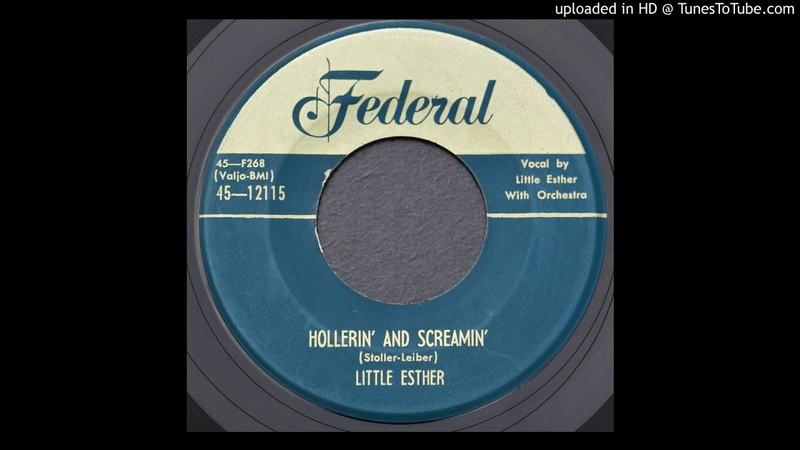 Little Esther Hollerin' and Screamin' 1953 R B