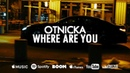 Otnicka - Where Are You