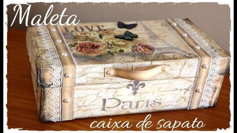 MALETA DE MAQUIAGEM FEITA COM CAIXA DE SAPATO DIY Presente Dia das M es Compartilhando Arte