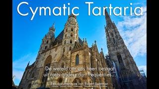 Cymatic Tartaria (Nederlands)