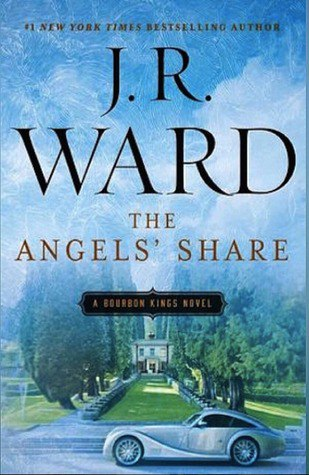 The Angels' Share (The Bourbon Kings #2)