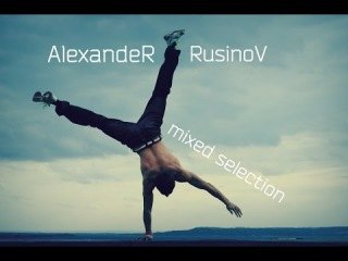 AlexandeR RusinoV [MIXED SELECTION]