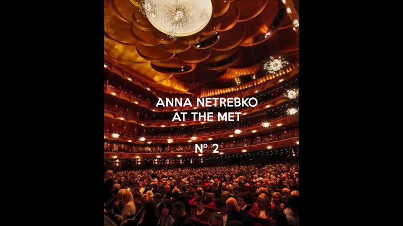 ANNA NETREBKO AT THE MET Nº2 Macbeth Lucia di Lammermoor Aida abridged HD