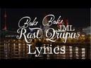 JML Rast Qrupu Bakı Lyrics Video