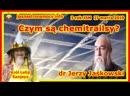 Czym są chemitrailsy dr Jerzy Jaśkowski