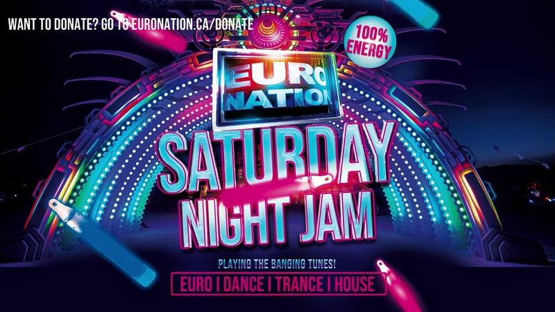 SATURDAY NIGHT JAM PLAYING THE BANGING TUNES EURO DANCE TRANCE MIX