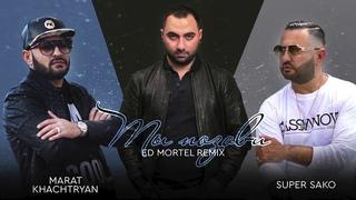 Marat Khachatryan ft. Super Sako - Ты Позови (Ed Mortel Remix)