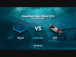 DreamHack Open Winter 2018 EU Qualifier | AGO vs Syman | BO3 | de_overpass | by Afor1zm