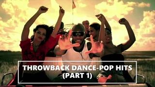 THROWBACK DANCE-POP HITS (PART 1) - DJ KENB [PITBULL, TAIO CRUZ, FLORIDA, KE$HA, J-LO, NICKI MINAJ]