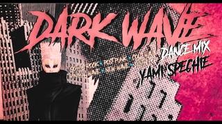 Dark Wave, New Wave, Post Punk (Dance Mix)