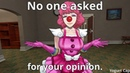 No one asked for your opinion ov o