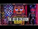 ПОЛНАЯ ВЕРСИЯ TJOC REBORN 2D! МНОГО РЕЖИМОВ И ФАНА! 🍕 The Joy of Creation Reborn 2D 1