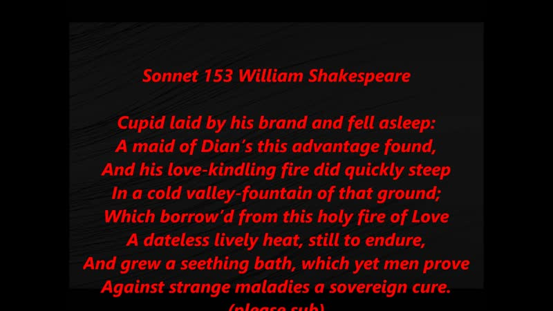 Sonnet 153 Song Shakespeare Cupid laid by his brand text words lyrics reading sing along