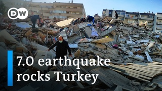 Turkey's Izmir hit with magnitude 7.0 earthquake | DW News