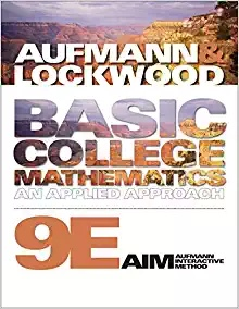Basic College Mathematics An Applied Approach, 9th Edition