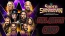 WWE SUPER SHOW DOWN | FULL MATCH CARD