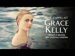 Grace Kelly - Elle s'appelait Grace Kelly (Her Name Was Grace Kelly)