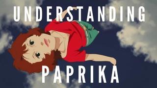 Understanding Paprika | Paprika (2006) | Character Analysis