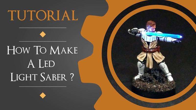 Tutorial LED Light Saber Obi-Wan Kenobi [Star Wars Legion]