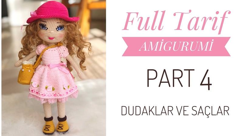 Part 4: BEYZALLE AMİGURUMİ BEBEK TARİF (Dudaklar ve Saç) Free Pattern (Lips and Hairs )(eng sub on)