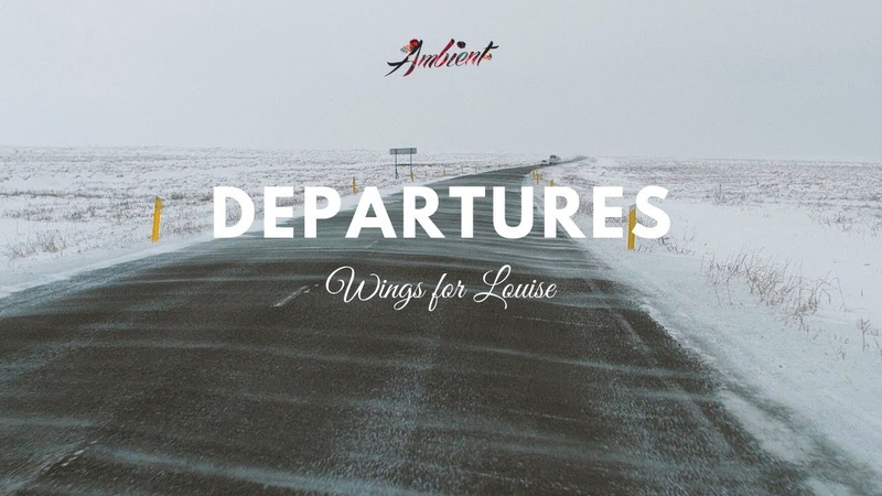 Wings for Louise Departures Music Video