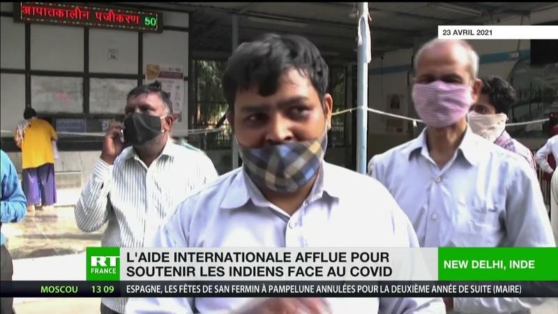 Inde l'aide internationale afflue pour soutenir le pays submergé par la pandémie de Covid 19