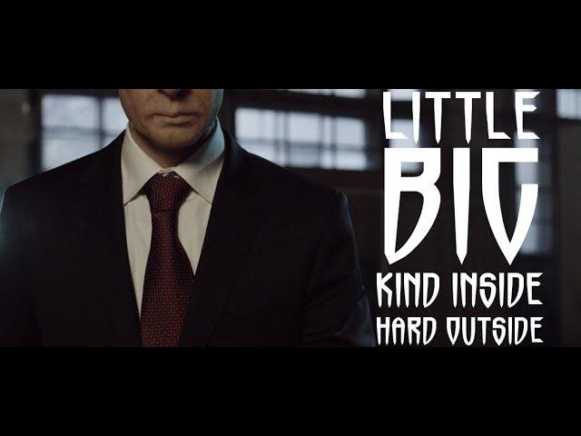 LITTLE BIG Kind Inside Hard Outside fighting Putin vs Obama