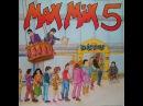 MAX MIX 5 1ªParte ,1987 ,Tony Peret y Jose Mª Castells