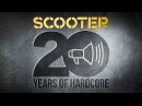 Scooter - 20 Years Of Hardcore | Expanded Edition-Series (Official Teaser HD)