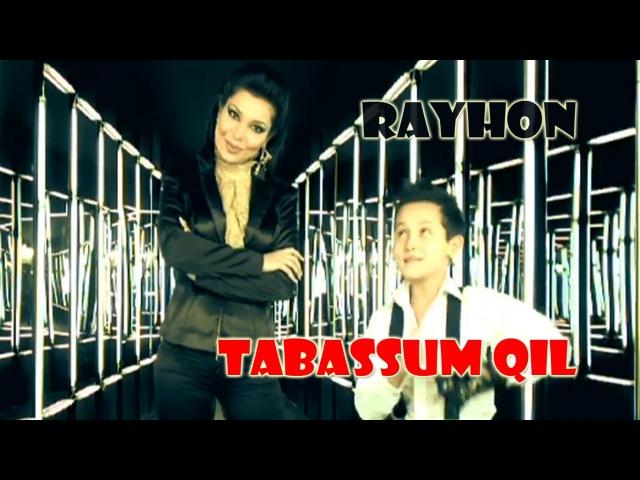 Rayhon Tabassum qil Райхон Табассум кил
