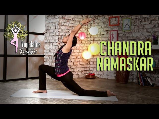 Chandra Namaskar - Step By Step   Moon Salutation   Yogalates With Rashmi Ramesh   Mind Body Soul