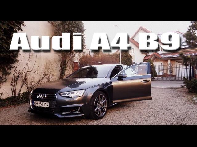 2016 AUDI A4 B9 Quattro 2 0 TFSI 252 hp Review PL Recenzja Prezentacja Test PL