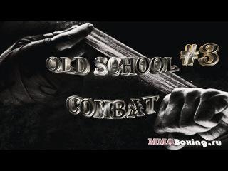 Old School Combat #3