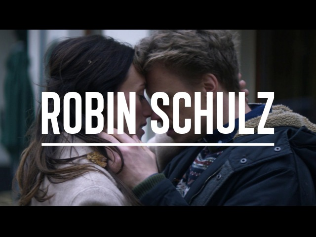 ROBIN SCHULZ RICHARD JUDGE SHOW ME LOVE OFFICIAL VIDEO